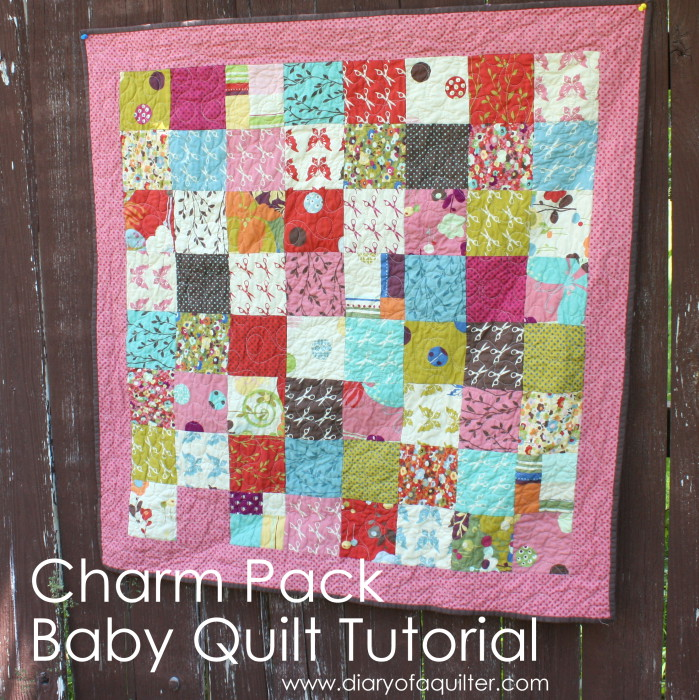 Charm Pack Baby Quilt Tutorial Diary Of A Quilter A