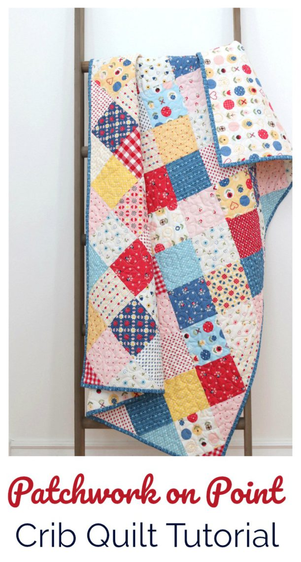 Patchwork on Point Crib Quilt Tutorial
