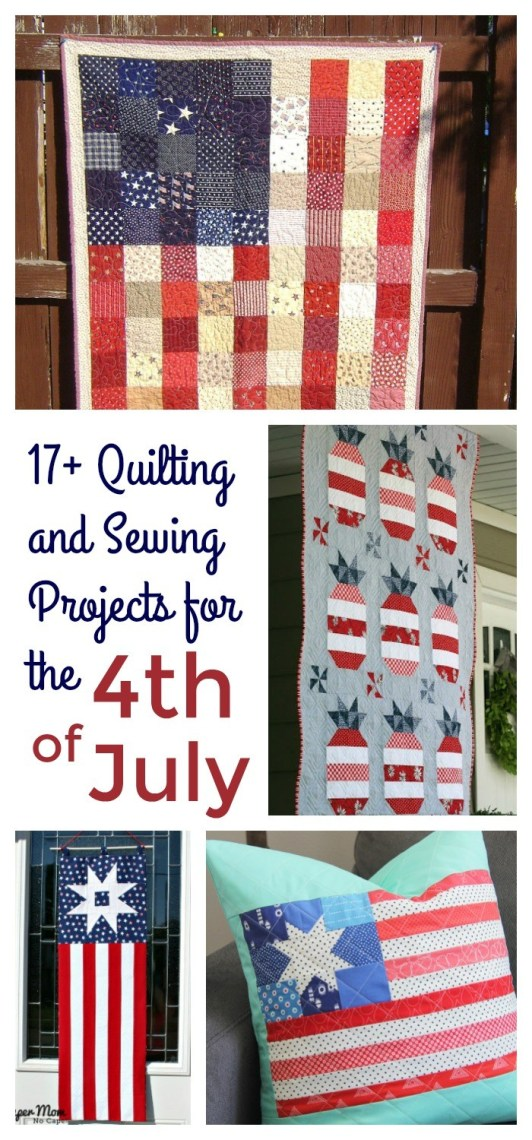 17 patriotic quilt and sewing projects for the 4th of July